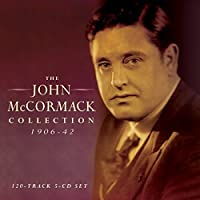 Collection 1906-42 by John Mccormack