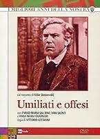 Umiliati E Offesi (2 Dvd) [Italian Edition]
