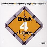 Break 4 Love - Part 1 of 2