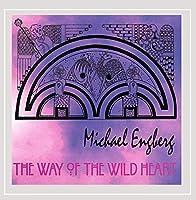 The Way of the Wild Heart【CD】 [並行輸入品]