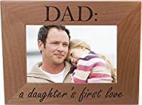 Dad: A Daughter's First Love 4x6 Inch Wood Picture Frame - Great Gift for Father's Day Birthday for Dad Grandpa Papa Husband [並行輸入品]