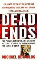 Dead Ends (St. Martin's True Crime Library)