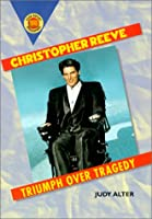 Christopher Reeve: Triumph over Tragedy (Book Report Biographies)
