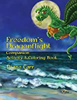 Freedom's Dragonflight Activity & Coloring Book
