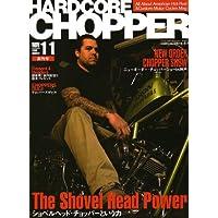 HARDCORE CHOPPER Magazine (ハードコア・チョッパー・マガジン) 2006年 11月号 [雑誌]