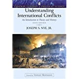 Understanding International Conflicts: An Introduction to Theory and History (Longman Classics Edition) (5th Edition) (LONGMA