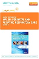 Perinatal and Pediatric Respiratory Care - Elsevier eBook on VitalSource (Retail Access Card) 3e [並行輸入品]