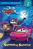 The Spooky Sound (Disney/Pixar Cars) (Step into Reading)