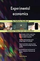 Experimental Economics: The Definitive Handbook