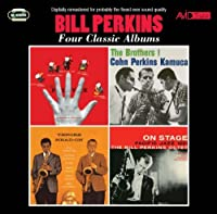 Four Classic Albums (The Five / The Brothers! / Tenors Head-On / On Stage) by Bill Perkins
