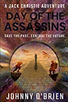 Day of the Assassins (Book 1)