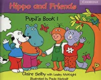 Hippo and Friends 1 Pupil's Book.