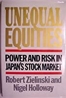 Unequal Equities: Power and Risk in Japan's Stock Market