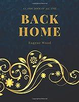Back Home: Freedomread Classic Book