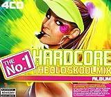 The No. 1 Hardcore Album - the Old Skool Mix