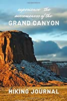 Experience the awesomeness of the Grand Canyon
