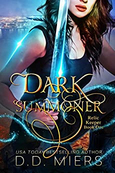 Dark Summoner (Relic Keeper Book 1) by [Miers, D.D.]