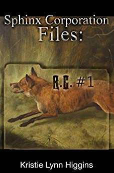 R.G.  #1: Sphinx Corporation Files (Shades of Gray Flash Fiction Science Fiction Action Adventure Mystery Series Book 9) by [Higgins, Kristie Lynn]