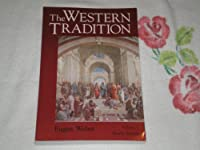 The Western Tradition: From the Ancient World to Louis XIV