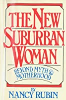 The New Suburban Woman