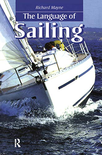 The Language of Sailing (English Edition)
