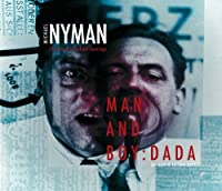 Man & Boy: Dada by Michael Nyman