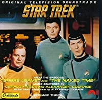 Star Trek 3: Shore Leave & Naked Time