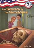 The Skeleton in the Smithsonian (Capital Mysteries)