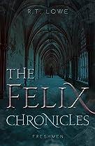 Freshmen (The Felix Chronicles Book 1) (English Edition)