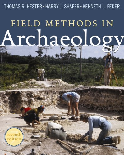 Download Field Methods in Archaeology: Seventh Edition 1598744283