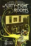 The Sixty-Eight Rooms (The Sixty-Eight Rooms Ad...