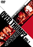 OVER THUMPZ vol.1 [DVD] 画像