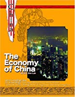 The Economy Of China: The History and Culture of China