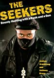The Seekers: Finding Felons and Guiding Men