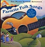 Favorite Folk Songs (The Peter Yarrow Songbook)
