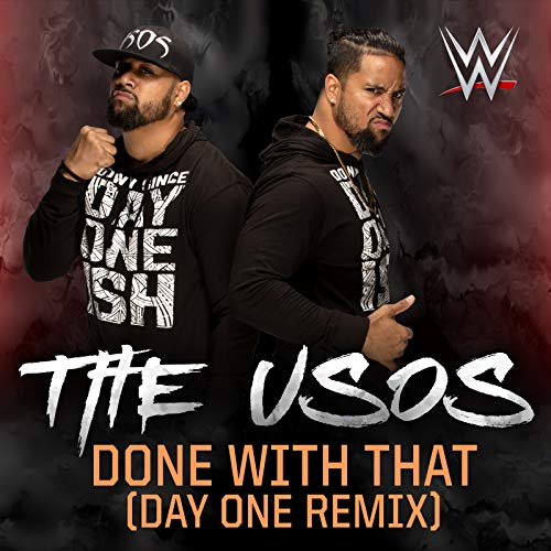 Done With That (Day One Remix)...