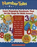 Number Tales: Super-engaging Storybooks That Set The Stage For Math Success