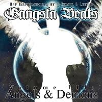 Vol. 3-Gangsta Beats: Angels & Demons