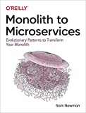 Monolith to Microservices: Evolutionary Patterns to Transform Your Monolith 画像