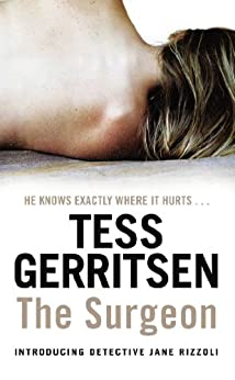 The Surgeon: (Rizzoli & Isles series 1) by [Gerritsen, Tess]