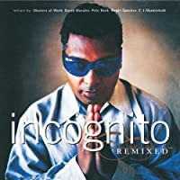 Remixed by Incognito (1996-07-28)