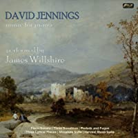 David Jennings: Music for Piano by James Willshire (2013-03-26)