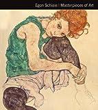 Egon Schiele: Masterpieces of Art