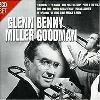Glen Miller & Benny Goodman