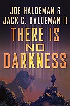 There Is No Darkness by [Haldeman, Joe, Haldeman, Jack C.]