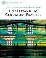 Understanding Generalist Practice (Brooks/Cole Empowerment)