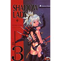 Shadow Lady Jump, tome 3