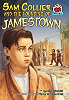 Sam Collier and the Founding of Jamestown (On My Own History)