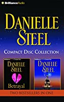 Danielle Steel Collection: Betrayal / Until the End of Time