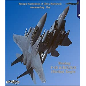 Boeing F-15 A/b/c/d/e Strike Eagle (UNCOVERING THE # 3)